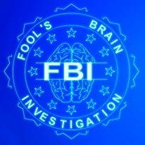 Fool s Brain Investigation (F.B.I.)